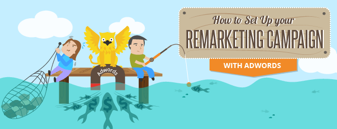 Remarketing Campaign in AdWords