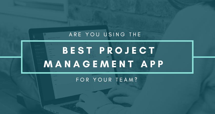 best team project management app