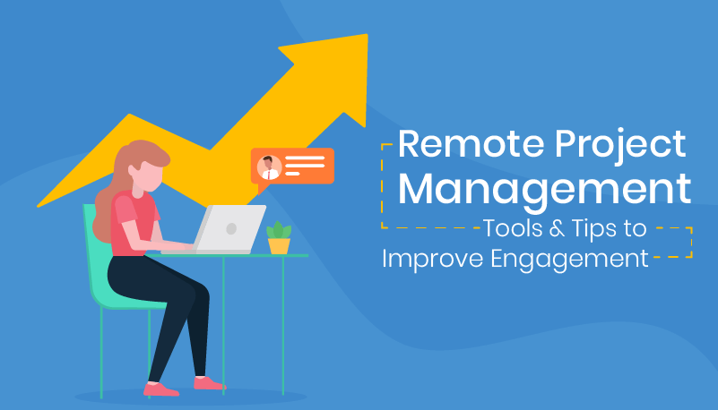 Remote project management tools can make or break team engagement