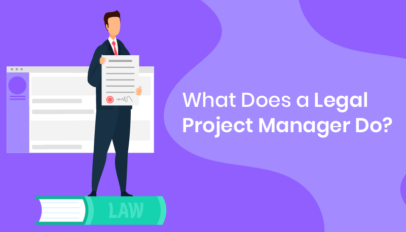 What does a legal project manager do?